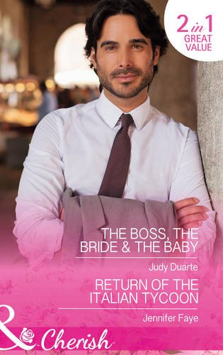 book cover of The Boss, The Bride & The Baby / Return of the Italian Tycoon