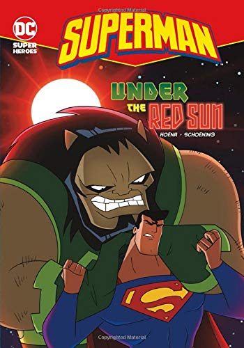 Read Online Under the Red Sun (Superman) PDF
