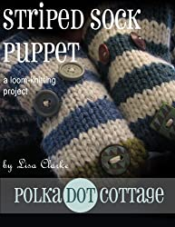 Striped Sock Puppets: A Loom-Knitting Project