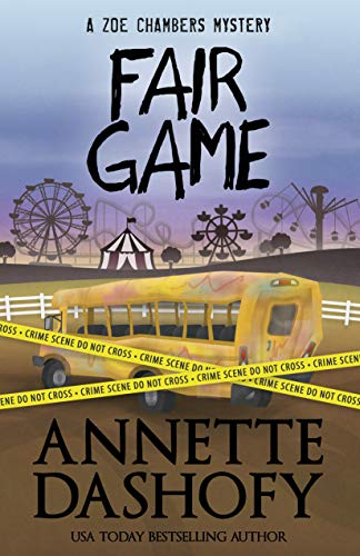 Fair Game (A Zoe Chambers Mystery Book 8) by [Dashofy, Annette]