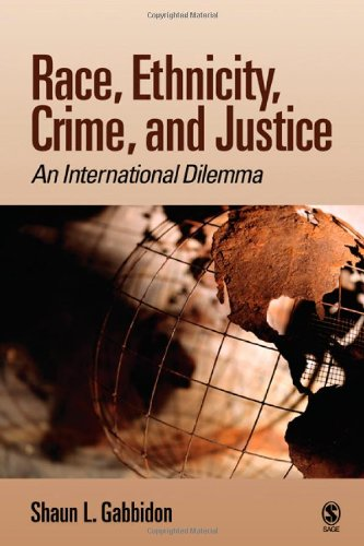 Books : Race, Ethnicity, Crime, and Justice: An International Dilemma