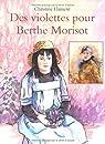 Des violettes pour Berthe Morisot par Flament