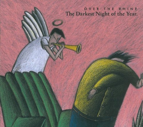 Darkest Night of the Year by Over the Rhine (2010) Audio CD (Over The Rhine Darkest Night Of The Year)