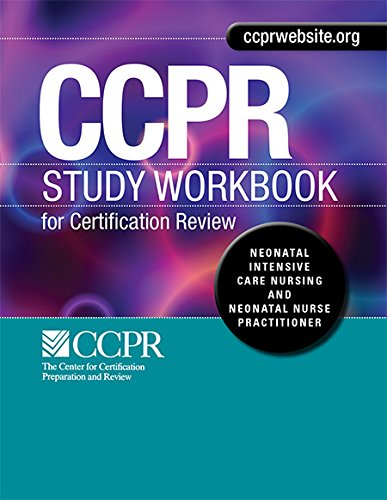 Study Workbook ONLY for Neonatal Intensive Care Nursing & Neonatal ...
