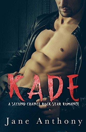 (KADE: A Second Chance Rockstar)