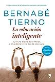 """Bernabé Tierno ha actualizado y ampliado su gran libro sobre la educación, """"La educación inteligente"""". En esta obra el reconocido psicólogo nos demuestra cómo nuestros hijos siguen nuestros pasos, por ello es fundamental revisar nuestro compo..."""