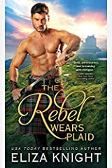 The Rebel Wears Plaid (Prince Charlie's Angels Book 1) Kindle Edition