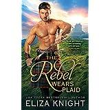 The Rebel Wears Plaid (Prince Charlie's Angels Book 1)