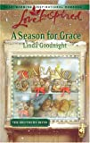 A Season for Grace (The Brothers' Bond, Book 1) (Love Inspired #377)