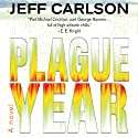 Plague Year Audiobook by Jeff Carlson Narrated by Jeffrey Kafer