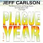 Plague Year | Jeff Carlson