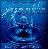Yoga Nidra Meditation: Extreme Relaxation of Conscious Deep Sleep