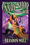 img - for The Candy Shop War, Book 2: Arcade Catastrophe [Hardcover] [2012] (Author) Brandon Mull book / textbook / text book
