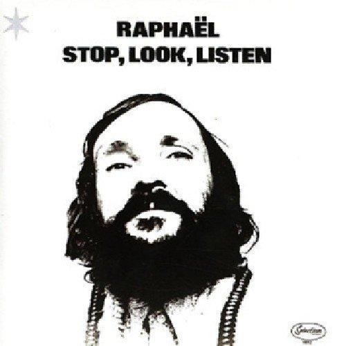Raphael - Stop Look Listen (CD)