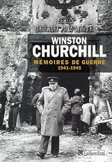 Mémoires de guerre : [tome 2] : février 1941-1945, Churchill, Winston