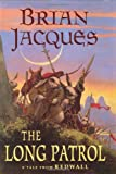 The Long Patrol, Brian Jacques, 039923165X