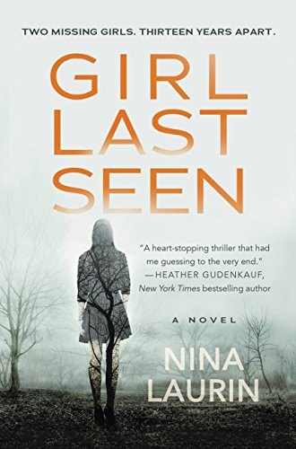 : Girl Last Seen: A gripping psychological thriller with a shocking twist