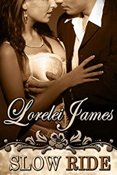 Slow Ride (Rough Riders series) by [James, Lorelei]