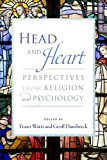 img - for Head and Heart: Perspectives from Religion and Psychology book / textbook / text book