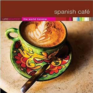 Lifescapes: Spanish Cafe