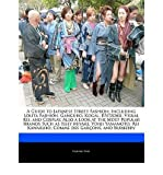 [ { A GUIDE TO JAPANESE STREET FASHION: INCLUDING LOLITA FASHION, GANGURO, KOGAL, B S ZOKU, VISUAL KEI, AND COSPLAY. ALSO A LOOK AT THE MOST POPULAR BRANDS } ] by Fort, Emeline (AUTHOR) Nov-01-2010 [ Paperback ]