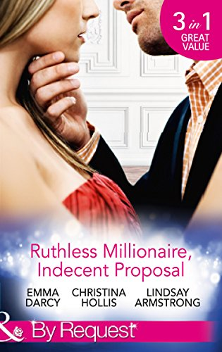 book cover of Ruthless Milllionaire, Indecent Proposal