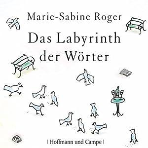 Das Labyrinth der Wörter Audiobook