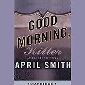 Good Morning, Killer | April Smith