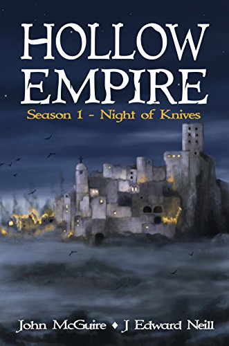 Hollow Empire: Season 1 - Night of Knives