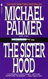 The Sisterhood: A Novel