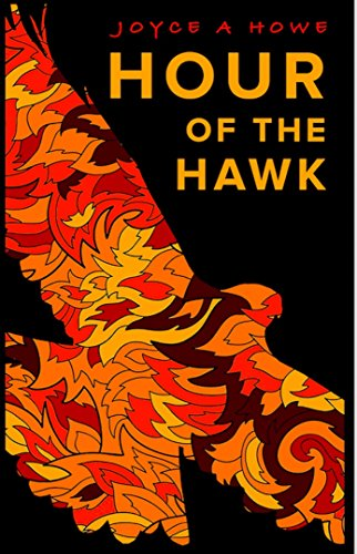 Hour of the Hawk by Joyce Howe