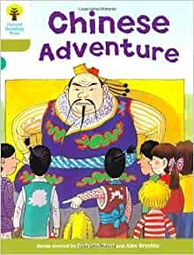 Oxford Reading Tree: Stage 7: More Stories A: Chinese Adventure by