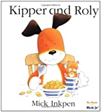 Kipper and Roly, Mick Inkpen, 0152163441