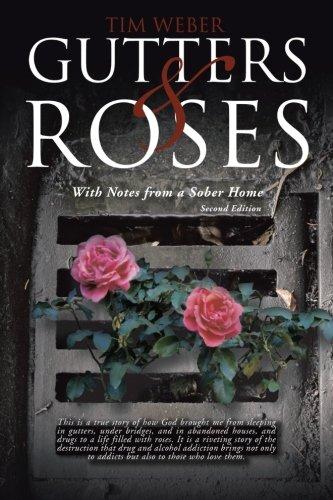 gutters-roses-with-notes-from-a-sober-home