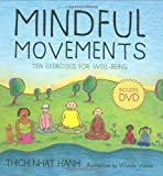 img - for Mindful Movements: Mindfulness Exercises Developed by Thich Nhat Hanh and the Plum Village Sangha of Wietske Vriezen, Thich Nhat Hanh on 02 July 2008 book / textbook / text book