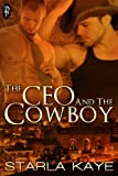 The CEO and the Cowboy