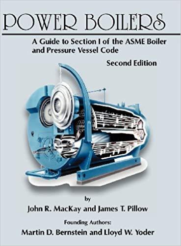 Power Boilers: A Guide to Section I of the ASME Boiler and by John R ...