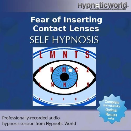 Price comparison product image Fear of Inserting Contact Lenses Hypnosis CD: Overcome Your Inserting Contact Lenses Phobia with Self Help Hypnosis by Hypnotic World