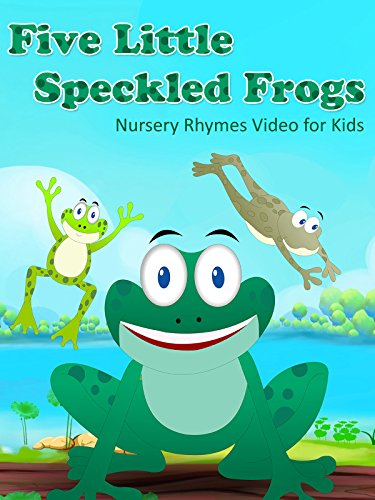 Five Little Speckled Frogs - Nursery Rhymes Video for Kids