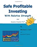 Safe Profitable Investing with Relative Strength, Michael J. Carr, 1492174807