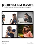 Journalism Basics: An Introduction to Print Journalism