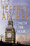 Cometh the Hour: A Novel (The Clifton Chronicles)