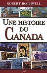 Une histoire du Canada par Bothwell