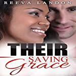 Their Saving Grace: A Clean BWWM Romance | Reeva Landon