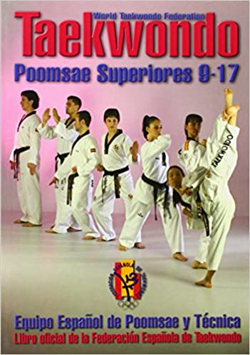 los Poomsaes superiores 9-17 Taekwondo Poomsae