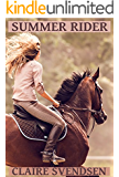 Summer Rider (Show Jumping Dreams ~ Book 31)
