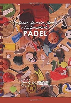Caderno de notas para o Treinador de Padel (Portuguese ...