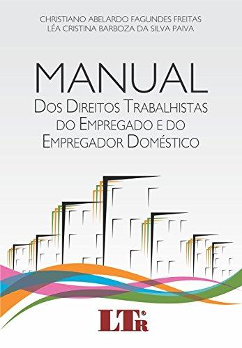 Manual dos direitos trabalhistas do empregado e do empregador manual dos direitos trabalhistas do empregado e do empregador domstico portuguese edition by fandeluxe Choice Image