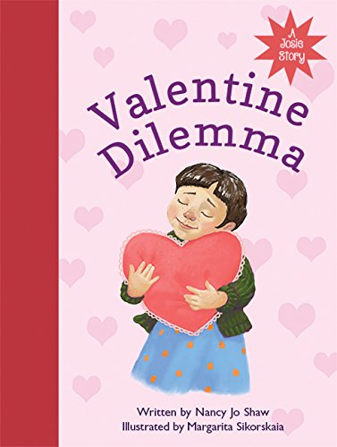 Valentine Dilemma: A Josie Story