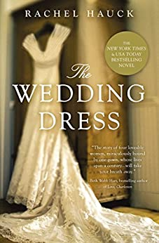 The Wedding Dress by [Hauck, Rachel]